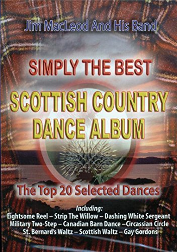 Jim MacLeod & His Band: Simply the Best Scottish Country Dances