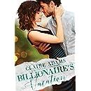 Billionaire's Vacation: A Standalone Novel (An Alpha Billionaire Romance Love Story) (Billionaires - Book #13)