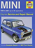 Haynes Mini 1969 to 2001 Up to X Registration (Haynes Service And Repair Manual)