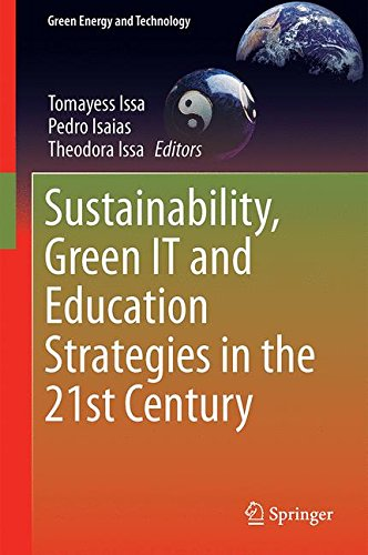Sustainability, Green IT and Education Strategies in the Twenty-first Century (Green Energy and Technology)