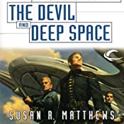 The Devil and Deep Space: Jurisdiction Universe, Book 5 | Susan R. Matthews
