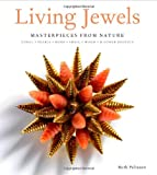 Living Jewels, Ruth Peltason, 0865652678