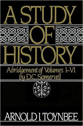A Study Of History: Abridgement Of Volumes I-vi: Vol 1-6 por D. C. Somervell