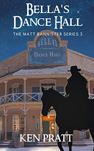 Pdf Religion Bella's Dance Hall (Matt Bannister Western Book 3)