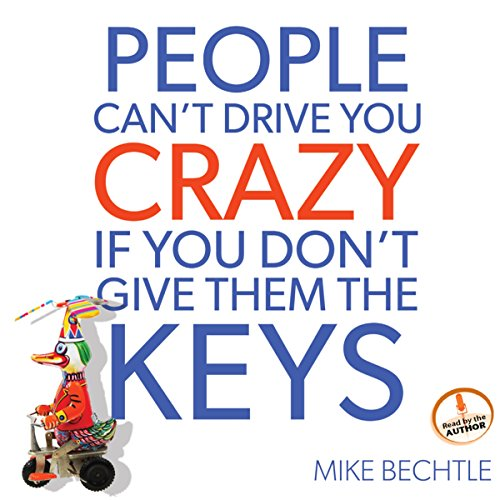 People Can't Drive You Crazy If You Don't Give Them the Keys Audiobook [Free Download by Trial] thumbnail