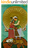 Mughal Painting and the Development of Imperial Portraiture 1526-1707