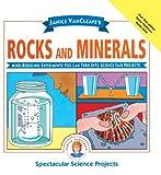 Janice VanCleave's Rocks and Minerals, Janice Pratt VanCleave, 0613081315
