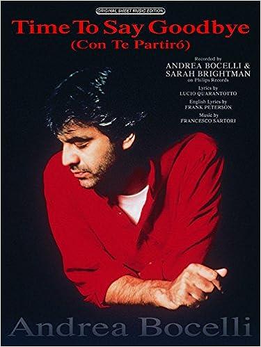Time to Say Goodbye: (Con Te Partiro) (Original Sheet Music