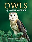 Owls of North America, Frances Backhouse, 1770852328