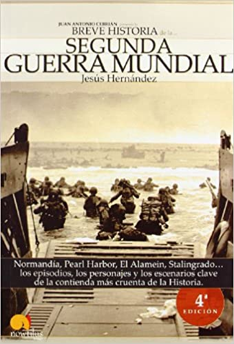 Breve historia de la Segunda Guerra Mundial - Jesús Hernández Martínez