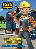 Bob the Builder Lets Work Together! (Color It!)