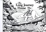 img - for The Long Journey Home book / textbook / text book
