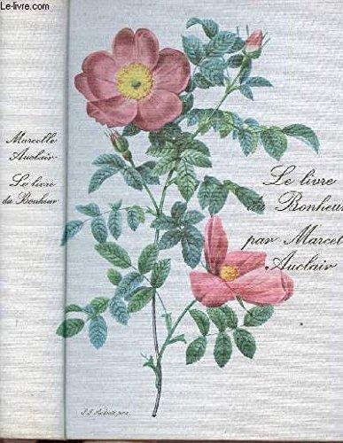 Le Livre Du Bonheur [Pdf/ePub] eBook