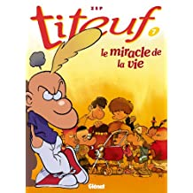 Titeuf T07 : Le miracle de la vie (French Edition)