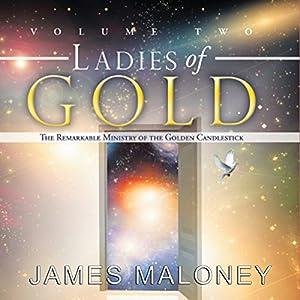 Ladies of Gold, Volume Two Audiobook