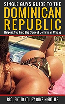dominican republic for single guys