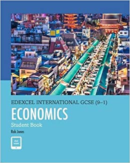 Edexcel International GCSE (9-1) Economics Student Book: Amazon co