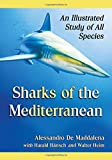 Sharks of the Mediterranean: An Illustrated Study of All Species