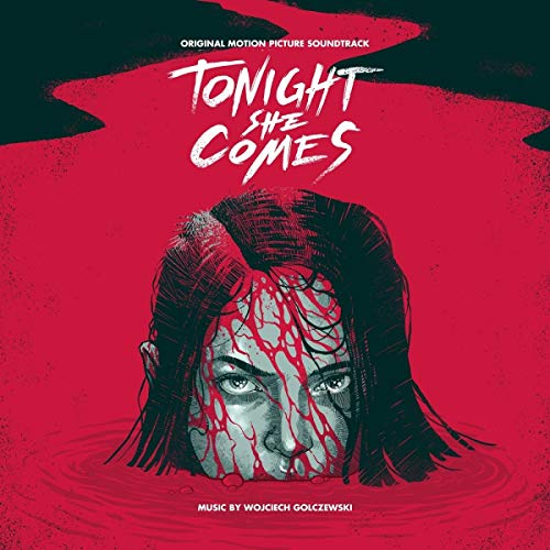 Tonight She Comes (Original Motion Picture Soundtrack)