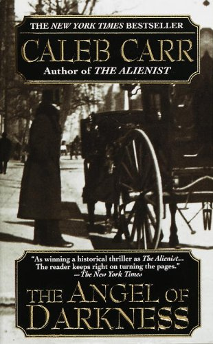 The Angel of Darkness (Dr. Lazlo Kreizler Book 2) cover