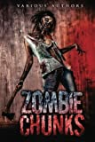 img - for Zombie Chunks (Volume 1) book / textbook / text book
