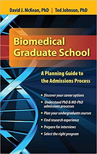 Biomedical Graduate School: A Planning Guide to the