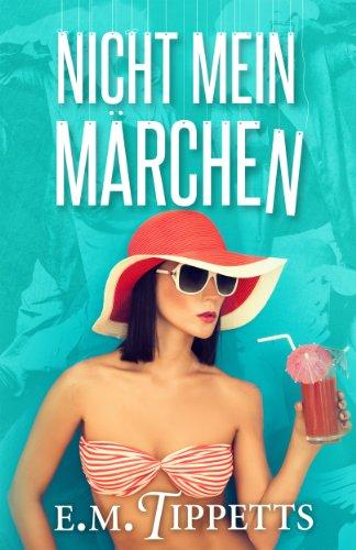 Nicht mein Märchen (German Edition)