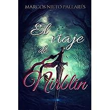 El viaje de Nirblin: (Aventura y fantasía)