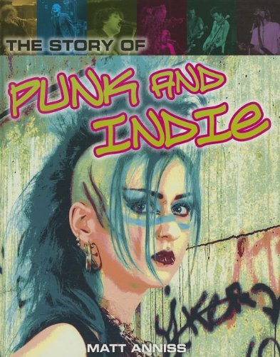 The Story of Punk and Indie (Pop Histories)