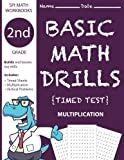 2nd Grade Basic Math Drills Timed Test: Builds and Boosts Key Skills Including Math Drills and Vertical Multiplication Problem Worksheets . (SPI Math Workbooks) (Volume 4)