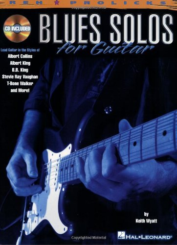 Blues Solos for Guitar (Reh Z Prolicks Series) [Paperback] [2000] (Author) Keith Wyatt PDF
