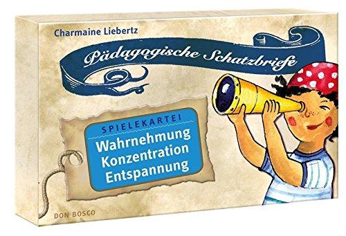 Pädagogische Schatzbriefe - Spielekartei Wahrnehmung, Konzentration, Entspannung: Pädagogische Schatzbriefe - Spielekartei