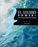 img - for FL Studio Power!: The Comprehensive Guide by Stephen Pease (2009-10-28) book / textbook / text book