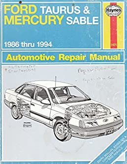 ford taurus mercury sable 1986 thru 1994 automotive repair manual rh amazon com 2010 Ford Taurus Repair Manual 2007 Ford Taurus Repair Manuals