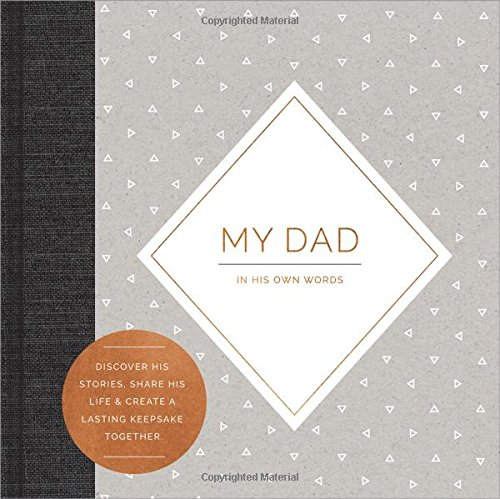 My Dad: In His Own Words (Interview Journal)