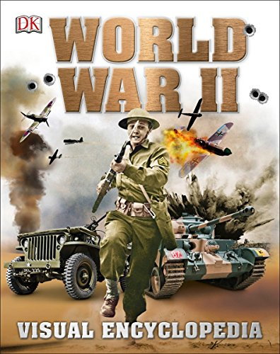 World War II: Visual Encyclopedia (World Encyclopedia Of Library And Information Services)