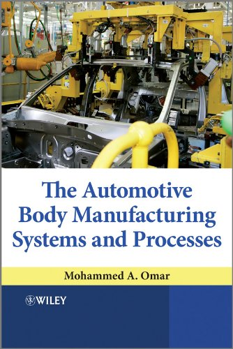 (The Automotive Body Manufacturing Systems and Processes)