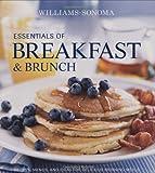 WILLIAMS - SONOMA ESSENTIALS OF BREAKFAST AND BRUNCH