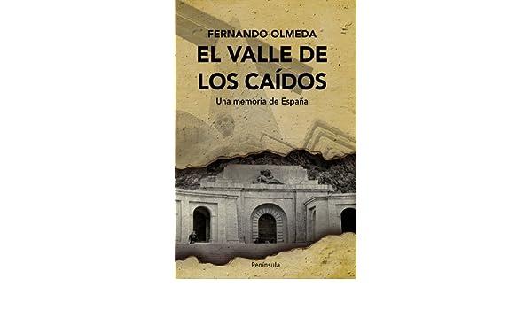 El Valle de los Caídos: Una memoria de España eBook: Nicolás ...