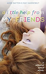 A Little Help From My Friends (Miracle Girls Book 3) (English Edition)