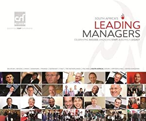 Paperback South Africa's Leading Managers: Celebrating Success, Engaging Staff, Building a Legacy Book
