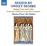Seized By Sweet Desire / Singing Nuns & Ladies