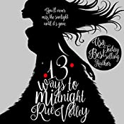 13 Ways to Midnight: The Midnight Saga | Rue Volley