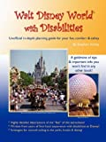 Walt Disney World® with Disabilities, Stephen Ashley, 0615167608