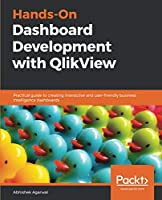Hands-On Dashboard Development with QlikView Front Cover