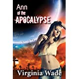 Ann of the Apocalypse (A Post-Apocalyptic Erotic Adventure Book 1)by Virginia Wade