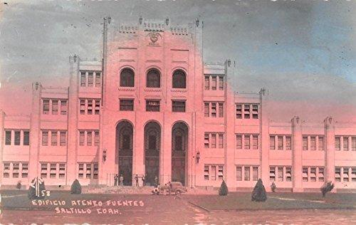 saltillo-mexico-ateneo-fuentes-tinted-real-photo-antique-postcard-j24174