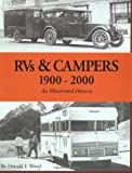 RVs & Campers: 1900-2000 (An Illustrated History)