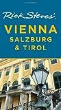 Rick Steves' Vienna, Salzburg, and Tirol