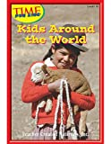 Kids Around the World, Level 10, Allen T. Rice, 074398532X